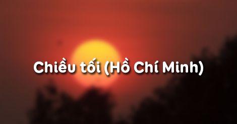 Cảm nhậnvề bài Chiều tối của Hồ Chí Minh lớp 11